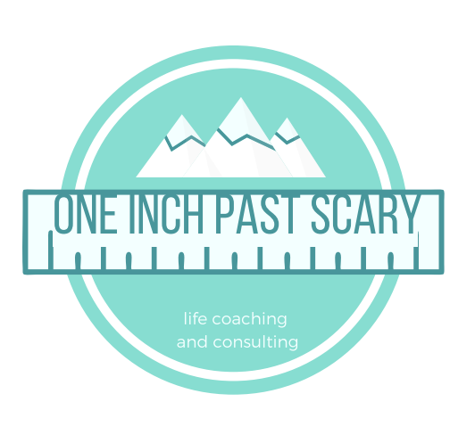 One Inch Past Scary Coaching and Consulting